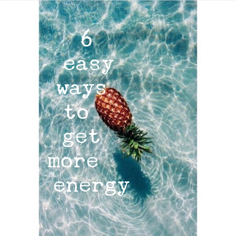 6 Easy Ways to Get More Energy